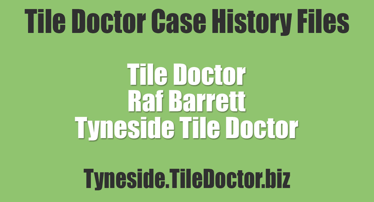 Raf-Barrett-Tyneside-Tile-Doctor